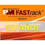 Pm Fastrack V8 Español Rita Mulcahy - Pmp Pmi Pmbok V5