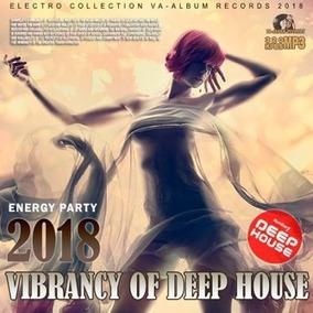Vibrancy Of Deep House 12 Horas (2018) Música Para Fiestas