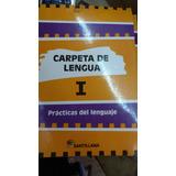 Carpeta De Lengua1 Práctica Del Lenguaje Santillana
