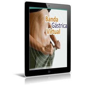 Banda Gastrica Virtual Método Completo Super Obsequios Ebook