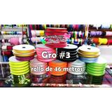 Cinta Gros No. 3 Por Rollo (somos Tienda Fisica)