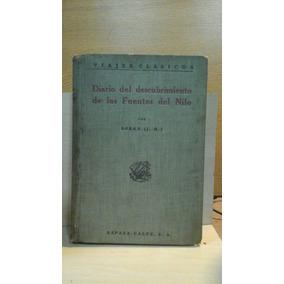 Diario Del Descubrimiento De Las Fuentes Del Nilo. Speke J.h