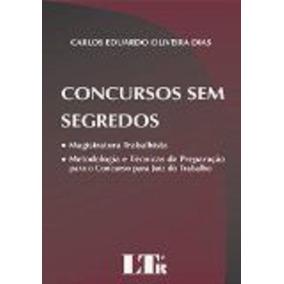 Livro Concursos Sem Segredos Carlos Eduardo Oliveira Dias