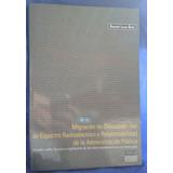 Migración De Concesionarios De Espectro ( Usado)