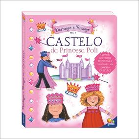 Livro Infantil - Destaque E Brinque - Castelo Da Princesa Po