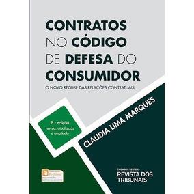 Contratos No Código De Defesa Do Consumidor - 8ª Ed. 2016
