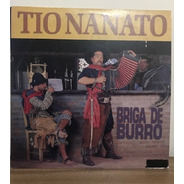 Lp - Tio Nanato - Briga De Burro