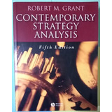 Contemporary Strategy Analysis. Grant