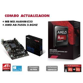 Combo Actualizacion Amd A8 7650k + Placa Madre Msi A68