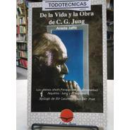De La Vida Y La Obra De C. G. Jung    De Aniela Jaffe   -cn-