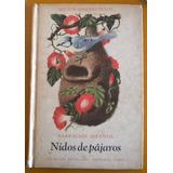 Sánchez Puyol Héctor (oesterheld Héctor) / Nidos De Pájaros
