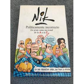 Políticamente Incorrecto - Nik - Editorial Sudamericana