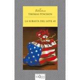 Libro La Subasta Del Lote 49 De Thomas Pynchon