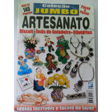 Revista Antiga Coleção Artesanato Jumbo N° 1 Editora Escala