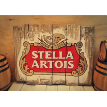 Anuncio Cerveza Stella Artois, Letrero Madera Stella Artois