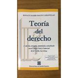 Rabbi Baldi Cabanillas, Teoría Del Derecho. 4a Edición. 2016