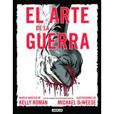 El Arte De La Guerra - Novela Gráfica - Ed. Aguilar 2013