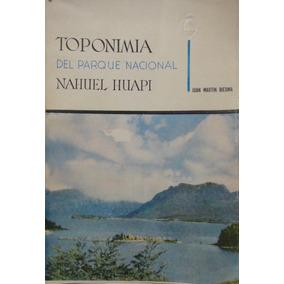 Toponimia Del Parque Nacional Nahuel Huapi Biedma Centro