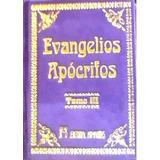 Evangelios Apócrifos - Tomo 3 - Ed. Humanitas