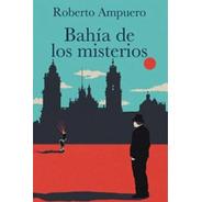 Libros Varios Autores: Bahía De Los Misterios