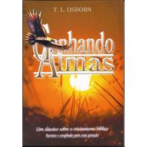 Livro Ganhando Almas - T L Osborn (clássico Do Evangelismo)