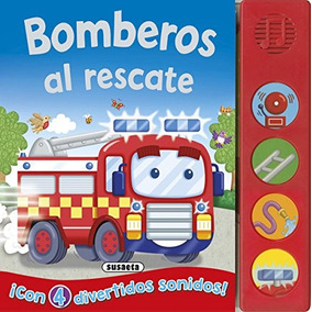 Bomberos Al Rescate (botones Ruidosos); Equipo Susaeta