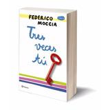 Ebook / Tres Veces Tú - Federico Moccia (pdf Epub Mobi)