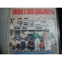 Vinil Vieira E Seu Conjunto Melô Da Pomba - 1989