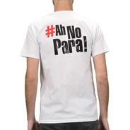Remera  El Chacal  - Hashtag #ahnopara! Hombre