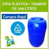 Pipa Plástica / Tambor De 208 Litros