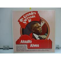 Lp Ataulfo Alves Os Grandes Sucesso Selo Polyfar 1982
