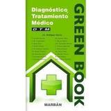 Vl Libro Green Book Diagnóstico Y Tratamiento Médico Marban