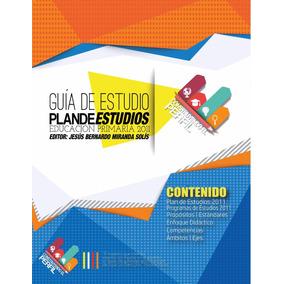 Guía Digital Del Plan De Estudios 2011 (primaria)