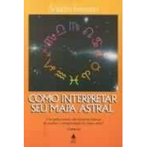 Livro Como Interpretar Seu Mapa Astral Martin Freeman
