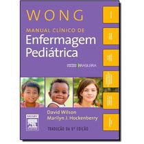Livro Wong Manual Clínico De Enfermagem Pediátrica