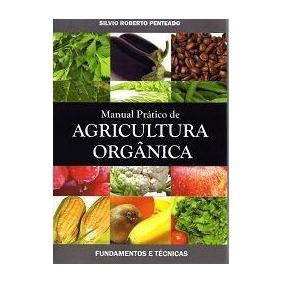 Manual Pratico De Agricultura Orgânica