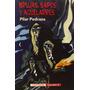 Brujas, Sapos Y Aquelarres Pilar Pedraza Editorial Valdemar