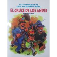 Las Aventuras De Ogú, Mampato Y Rena El Cruce De Los Andes