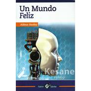 Un Mundo Feliz Aldous Huxley Nuevo Talento Epoca Libro