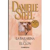 La Bailarina / El Clon - Steel, Danielle
