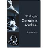 Trilogia 50 Sombras De Grey + Sombras Intimas 4