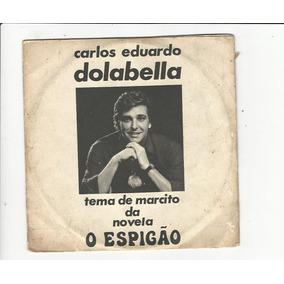 Carlos Eduardo Dolabella 1974 - Compacto Ep C8
