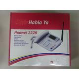 Activacion Huawei 2228, Habla Ya, Telefono Fijo Inalamb