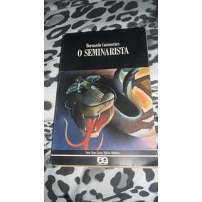 O Seminarista - Bernardo Guimarães