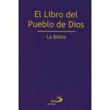 El Libro Del Pueblo De Dios [ La Biblia ] || Ed. San Pablo