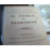 Birabent. El Pueblo De Sarmiento