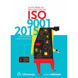 Libro Guía Para La Aplicación De Iso 9001:2015 Autor: Gómez