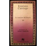 Carriego, Evaristo: La Canción Del Barrio.