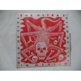 Ultra 5 Dead Or Live In Mexico 1992 Lp Mexicano Sellado Nuev