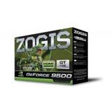 Tarjeta De Video Zogis 9500 Gt 1gb Ddr 2 128 Bits